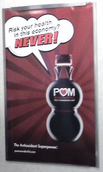 riskyourhealthinthiseconomy-never-drink-pom-or-die