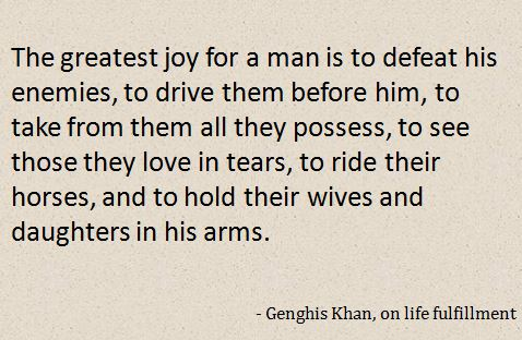 Genghis Khan Quote 2